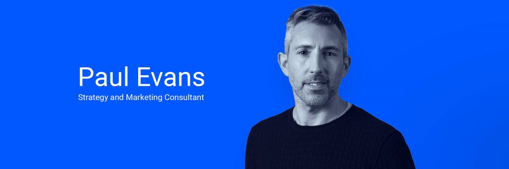 Paul Evans Marketing and Strategy Consultant