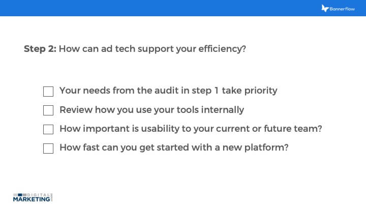 How can ad tech support your efficiency?