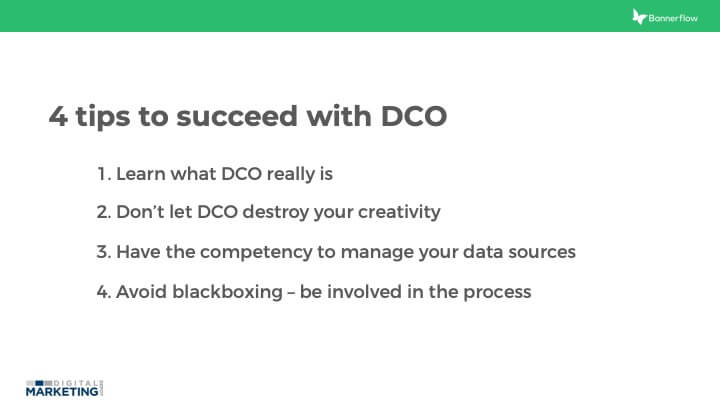 4 tips to succeed with DCO Slide30