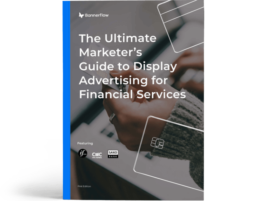 Marketers guide to display advertising for financial services