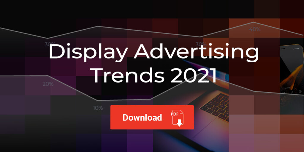 Display Advertising Trends 2021 download button